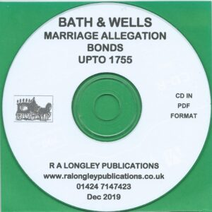 Bath & Wells Marriage Allegation Bonds to 1755 [CD]