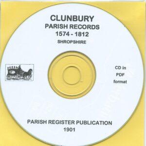 Clunbury, Shropshire Parish Records 1574 – 1812 [CD]