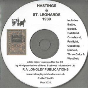 Hastings, St. Leonards, Bexhill and Bexhill 1939 Local Directory [Kelly's] CD