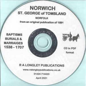 Norwich, St. George of Tombland Parish Records 1538 – 1707 [CD]