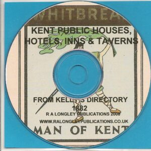 Public Houses, Inns and Taverns of Kent 1882 [CD]