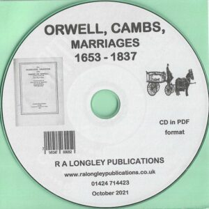 Orwell, Cambs, Marriage Records 1653 to 1837 [CD]